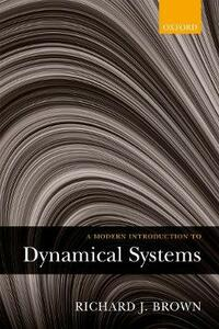 A Modern Introduction to Dynamical Systems - Richard J. Brown - cover