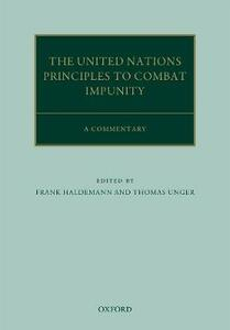 The United Nations Principles to Combat Impunity: A Commentary - cover