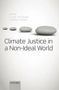 Climate Justice in a Non-Ideal World - cover