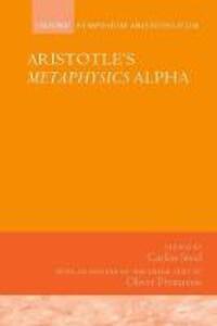 Aristotle's Metaphysics Alpha: Symposium Aristotelicum - cover