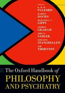 The Oxford Handbook of Philosophy and Psychiatry - cover
