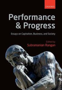 Performance and Progress: Essays on Capitalism, Business, and Society - cover