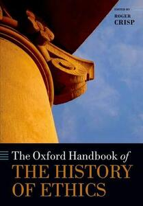 The Oxford Handbook of the History of Ethics - cover
