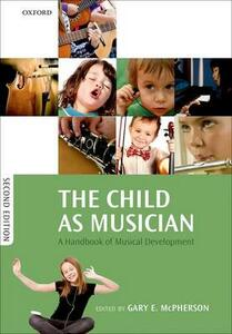 The Child as Musician: A handbook of musical development - cover