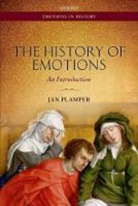 The History of Emotions: An Introduction - Jan Plamper - cover
