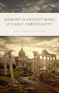 Memory in Ancient Rome and Early Christianity - cover
