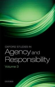 Oxford Studies in Agency and Responsibility: Volume 3 - cover