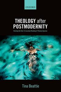Theology after Postmodernity: Divining the Void-A Lacanian Reading of Thomas Aquinas - Tina Beattie - cover