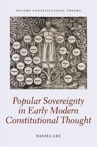 Popular Sovereignty in Early Modern Constitutional Thought - Daniel Lee - cover