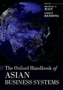 The Oxford Handbook of Asian Business Systems - cover