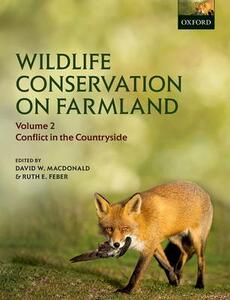 Wildlife Conservation on Farmland Volume 2: Conflict in the countryside - cover