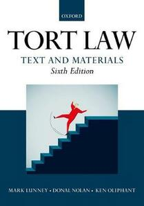 Tort Law: Text and Materials - Mark Lunney,Donal Nolan,Ken Oliphant - cover