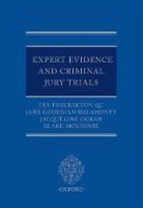 Expert Evidence and Criminal Jury Trials - Ian Freckelton,Jane Goodman-Delahunty,Jacqueline Horan - cover