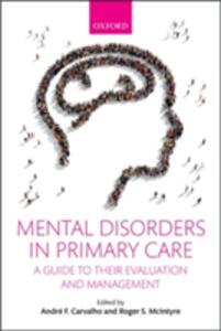 Mental Disorders in Primary Care: A Guide to their Evaluation and Management - cover