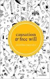 Causation and Free Will - Carolina Sartorio - cover