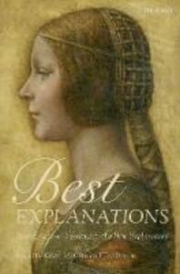 Best Explanations: New Essays on Inference to the Best Explanation - cover