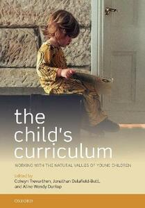 The Child's Curriculum: Working with the Natural Values of Young Children - cover