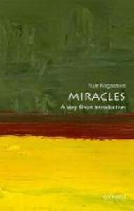 Miracles: A Very Short Introduction - Yujin Nagasawa - cover