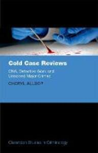 Cold Case Reviews: DNA, Detective Work and Unsolved Major Crimes - Cheryl Allsop - cover