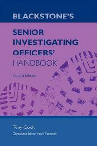Blackstone's Senior Investigating Officers' Handbook - Tony Cook - cover