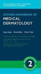 Oxford Handbook of Medical Dermatology - Susan Burge,Rubeta Matin,Dinny Wallis - cover
