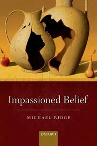 Impassioned Belief - Michael Ridge - cover