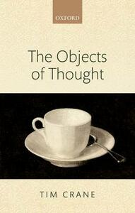 The Objects of Thought - Tim Crane - cover