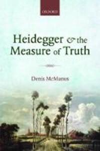Heidegger and the Measure of Truth - Denis McManus - cover