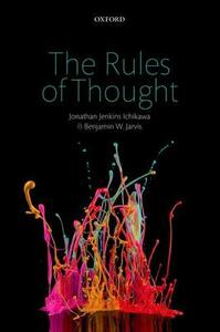 The Rules of Thought - Jonathan Jenkins Ichikawa,Benjamin W. Jarvis - cover