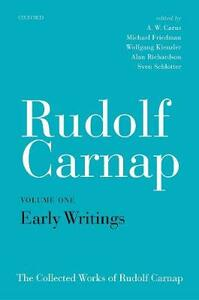 Rudolf Carnap: Early Writings: The Collected Works of Rudolf Carnap, Volume 1 - cover