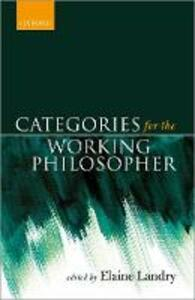 Categories for the Working Philosopher - cover