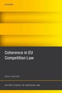 Coherence in EU Competition Law - Wolf Sauter - cover