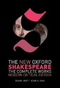 The New Oxford Shakespeare: Modern Critical Edition: The Complete Works - William Shakespeare - cover