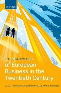 The Performance of European Business in the Twentieth Century - cover