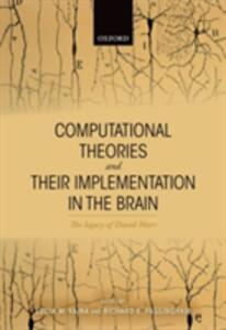 Computational Theories and their Implementation in the Brain: The legacy of David Marr - cover