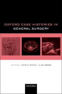Oxford Case Histories in General Surgery - cover