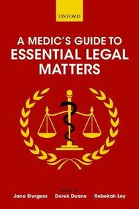 A Medic's Guide to Essential Legal Matters - cover