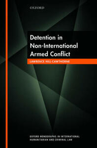 Detention in Non-International Armed Conflict - Lawrence Hill-Cawthorne - cover