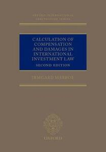 Calculation of Compensation and Damages in International Investment Law - Irmgard Marboe - cover