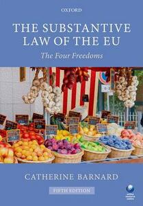 The Substantive Law of the EU: The Four Freedoms - Catherine Barnard - cover