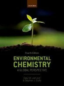 Environmental Chemistry: A global perspective - Gary W. VanLoon,Stephen J. Duffy - cover
