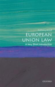 European Union Law: A Very Short Introduction - Anthony Arnull - cover