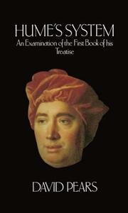 Hume's System: An Examination of the First Book of his Treatise - David Pears - cover