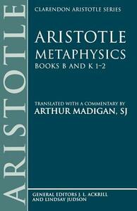 Aristotle: Metaphysics Books B and K 1-2 - Aristotle - cover