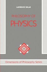 Philosophy of Physics - Lawrence Sklar - cover