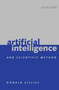 Artificial Intelligence and Scientific Method - Donald Gillies - cover