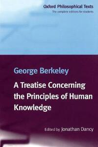 A Treatise Concerning the Principles of Human Knowledge - George Berkeley - cover