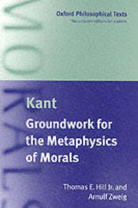 Immanuel Kant: Groundwork for the Metaphysics of Morals - cover
