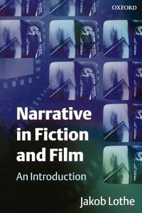 Narrative in Fiction and Film: An Introduction - Jakob Lothe - cover