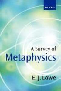 A Survey of Metaphysics - E. J. Lowe - cover